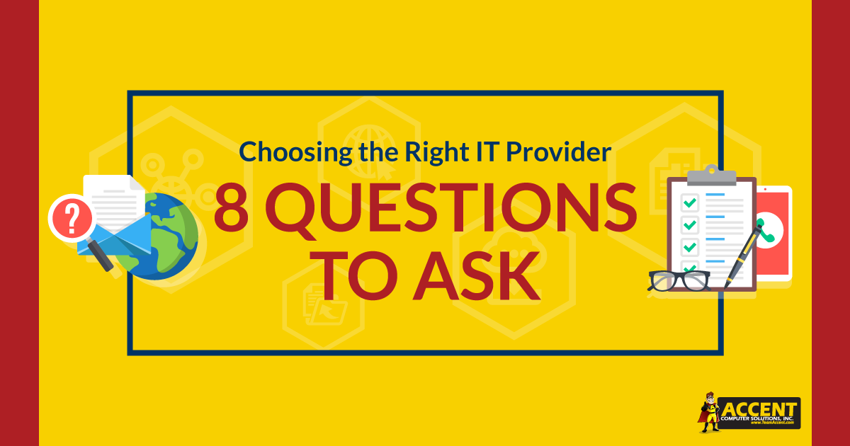 Choosing the Right IT Provider - 8 Questions to Ask
