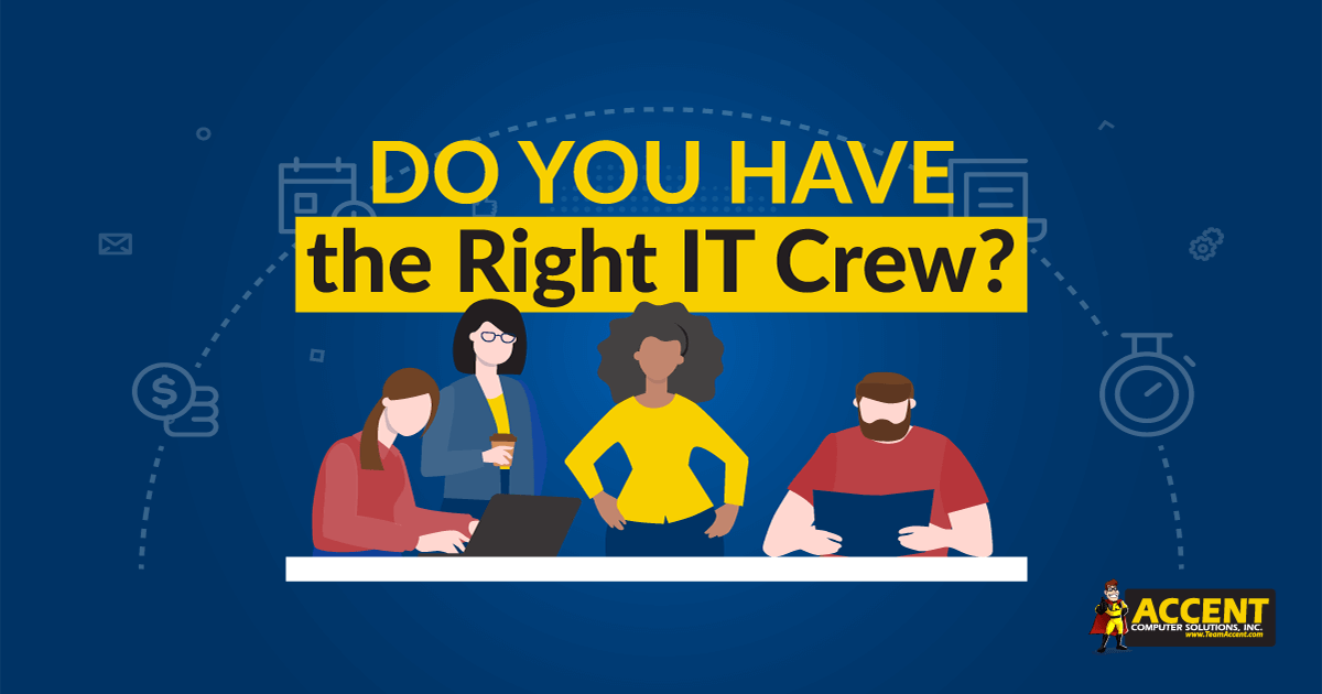Do You Have the Right IT Crew?