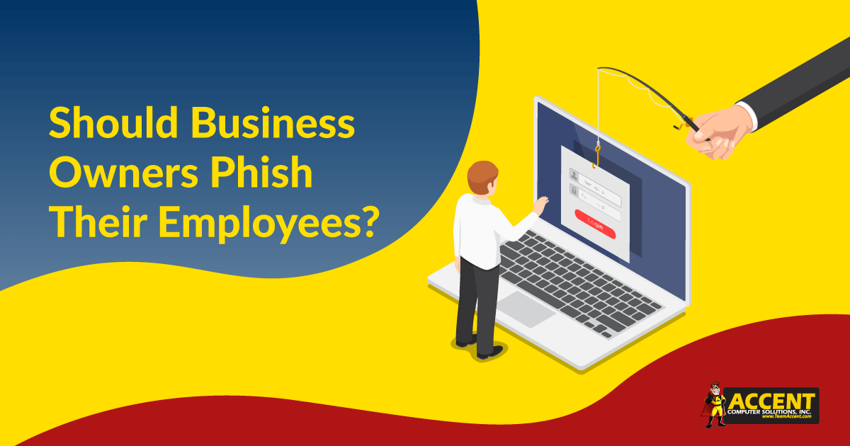 Should Business Owners Phish Their Employees?