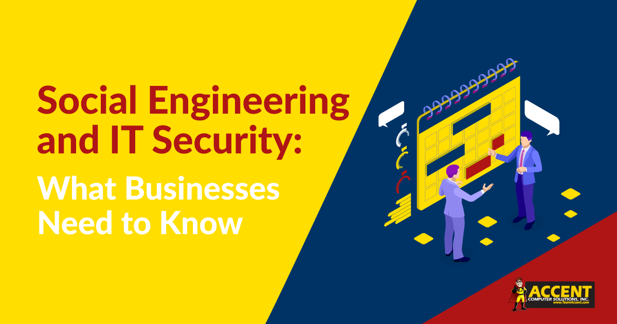 Social Engineering & IT Security: What Businesses Need To Know