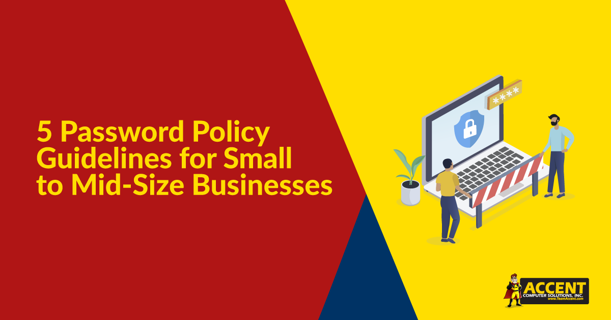 5 Password Policy Guidelines for Small to Mid-Size Businesses