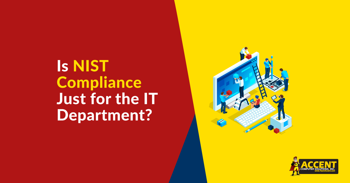 Is NIST Compliance Just for the IT Department?