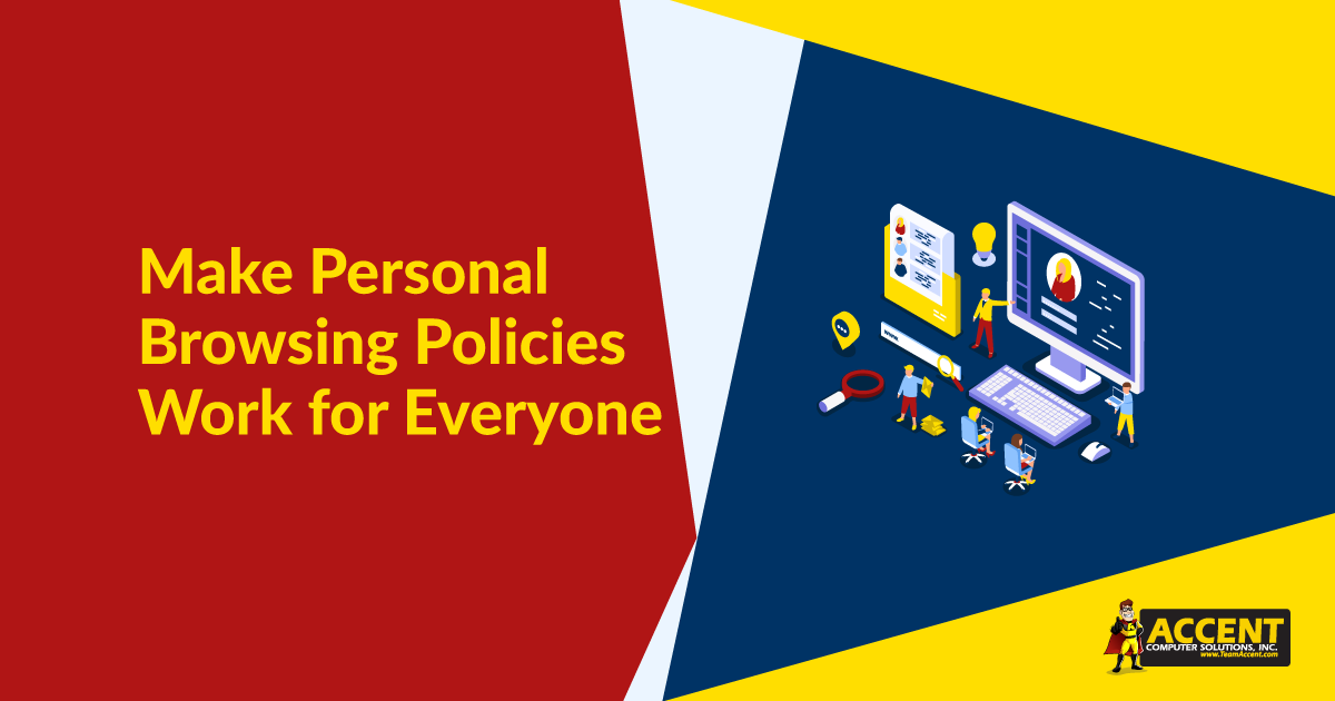 Make Personal Browsing Policies Work for Everyone