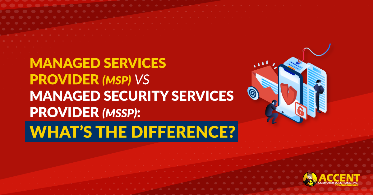 Managed Services Provider (MSP) vs Managed Security Services Provider (MSSP): What's the Difference?
