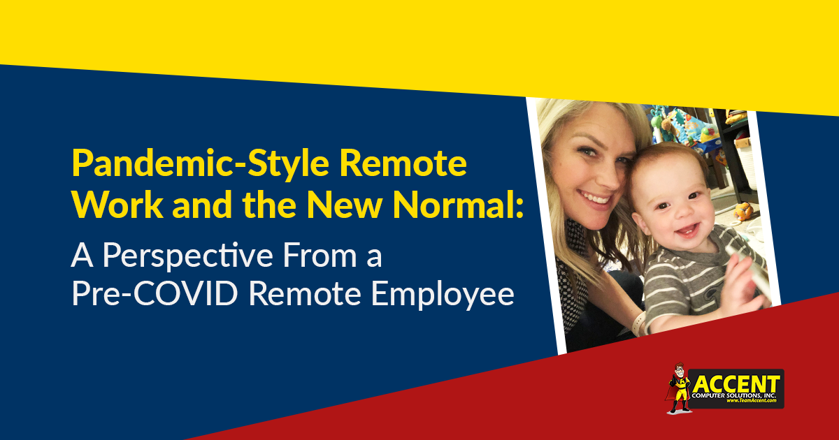 Pandemic-Style Remote Work and the New Normal: A Perspective From a Pre-COVID Remote Employee